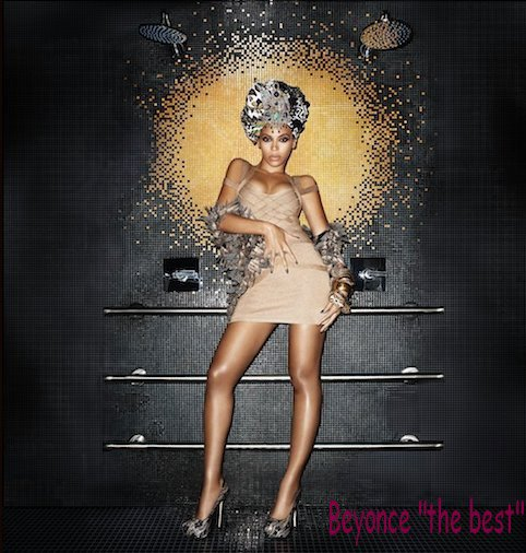 "Beyonce ""the best"""