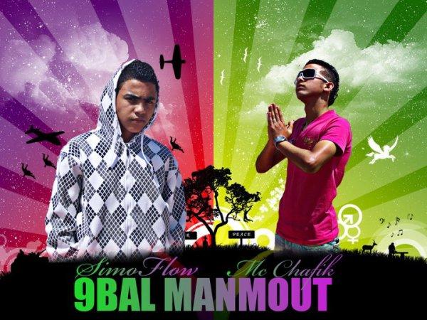 """Groupe Bin O Bin ' 9BaL ManmouT ' / 9baLe Manmout  """" Groupe Bin O Bin """" { Mc Chafik & SiMo FLow } Néw 2o11  (2011)"""
