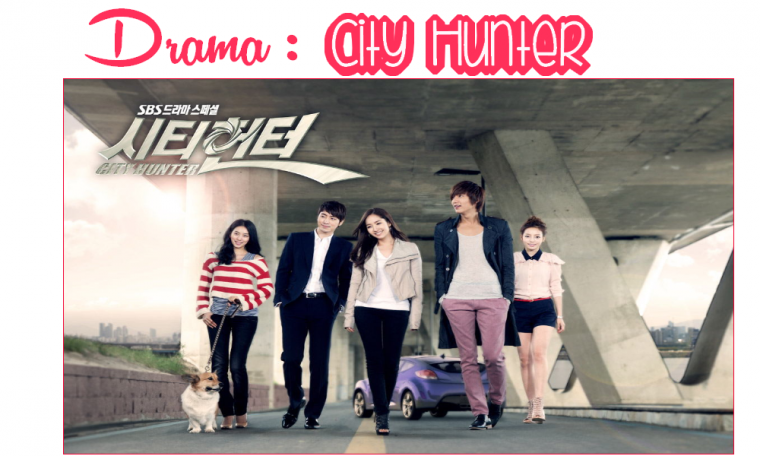 Drama Coréen : City Hunter