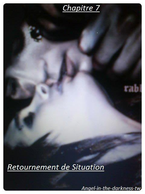 Chapitre 7 : Retournement de Situation