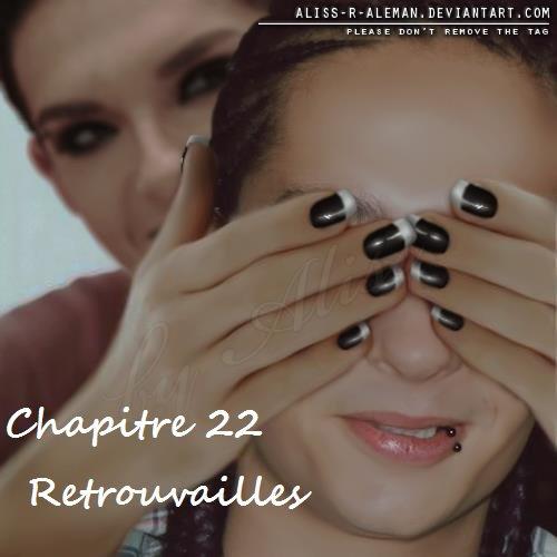 Chapitre 22 : Retrouvailles