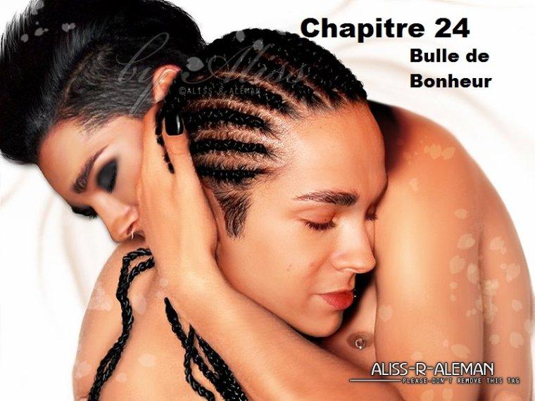Chapitre 24 : Bulle de Bonheur