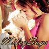 MileySays
