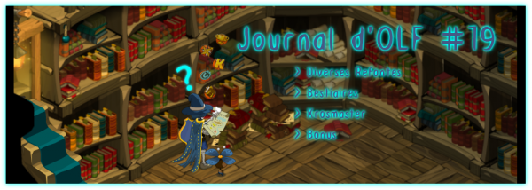 Journal d'OLF #19 !
