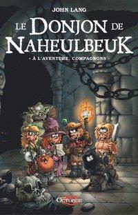 "John Lang : Le Donjon de Naheulbeuk ""A l'aventure, compagnons"""