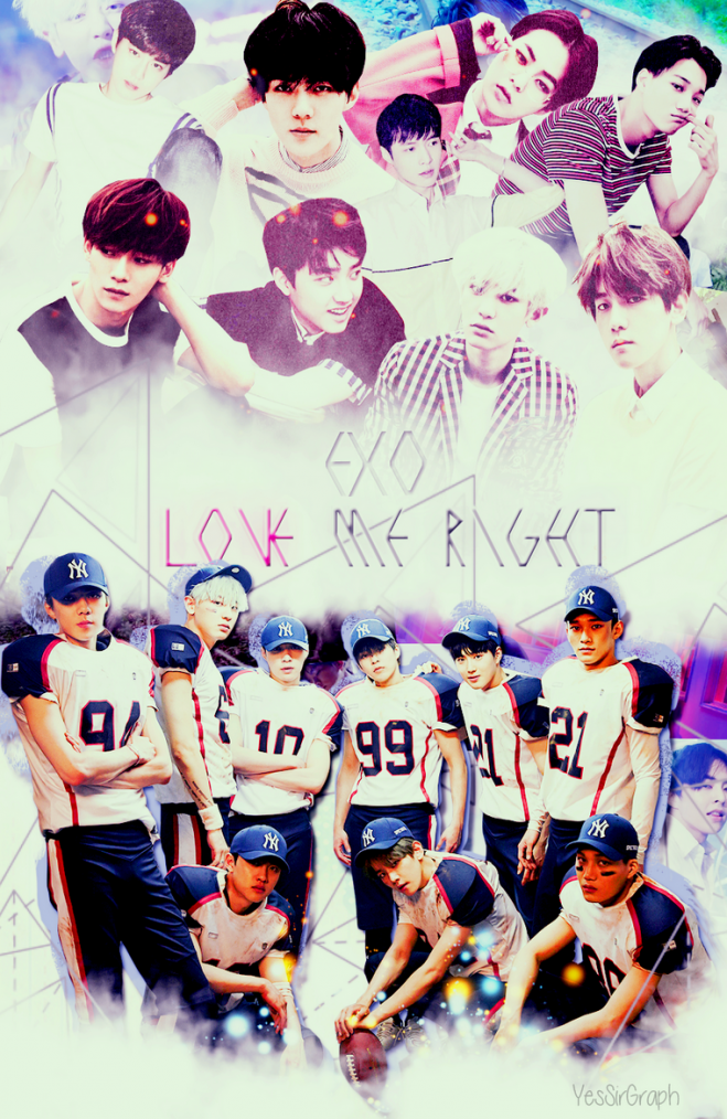 ||+CRÉATION|| EXO - LOVE ME RIGHT.