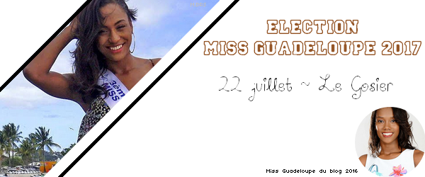 Election Miss Guadeloupe 2017