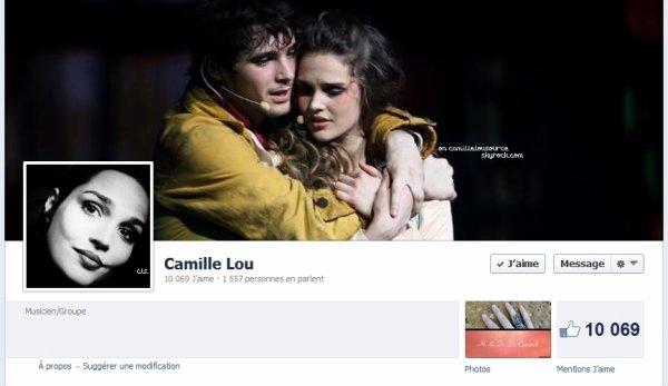 """Ca y est, la page de Camille a atteint les 10 000 """" J'aime """" [24 avril]"""