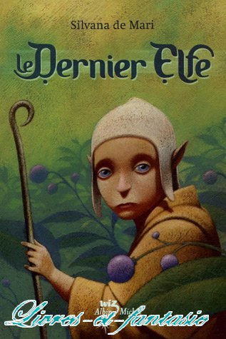 Le dernier elfe - Silvana de Mari