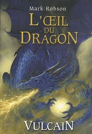 L'oeil du dragon : Vulcain - Mark Robson