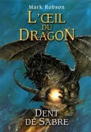 L'oeil du dragon : Dent-de-Sabre - Mark Robson