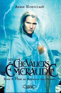 Les Chevaliers d'Émeraude - Tome 1 à 6 - Anne Robillard