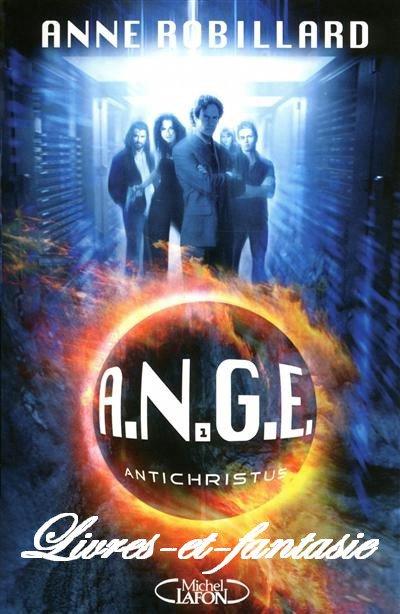 A.N.G.E : Antichristus - Anne Robillard