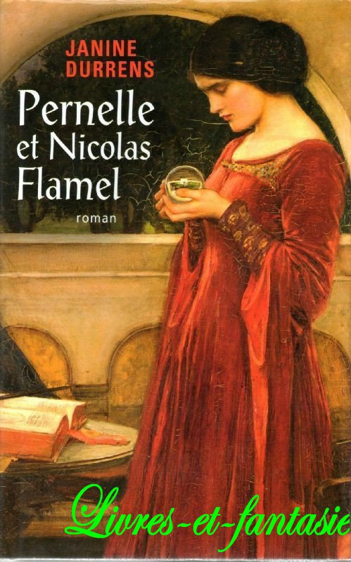 Pernelle et Nicolas Flamel - Janine Durrens