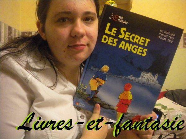 Le secret des anges - Luc Chanteloup / Jean-Luc Prou / Esteban Prou