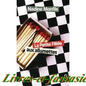 la petite félée aux allumettes - Nadine Monfils