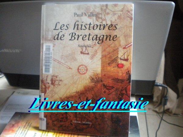 Les histoires de Bretagne - Paul Vallin