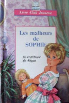 Les malheurs de Sophie - La comtesse de Ségur
