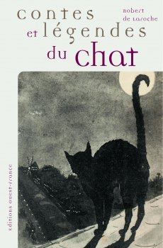 Contes et légendes du chat - Robert de Laroche
