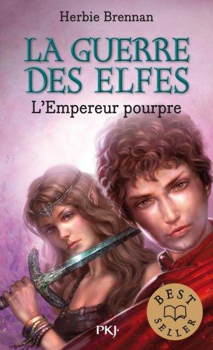 La guerre des elfes, tome 2 : L'Empereur Pourpre - Herbie Brennan