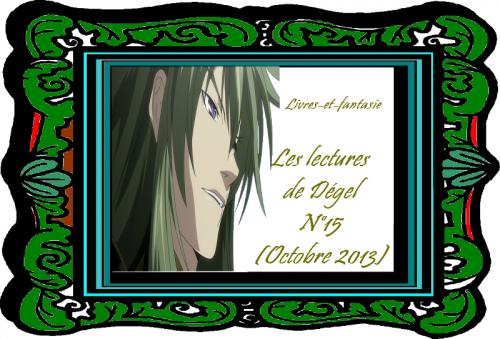 Les lectures de Dégel N°15 (octobre 2013)