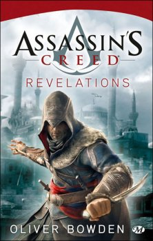 Assassin's Creed : Révélations - Oliver Bowden