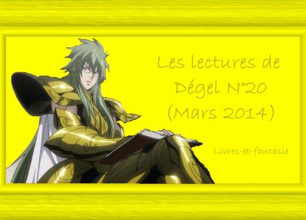 Les lectures de Dégel N°20 (Mars 2014)