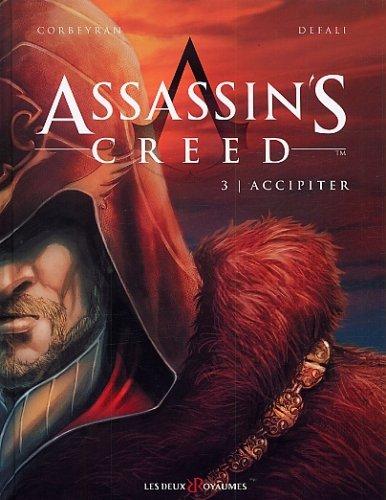Assassin's Creed, tome 3 : Accipiter - Corbeyran et Defali