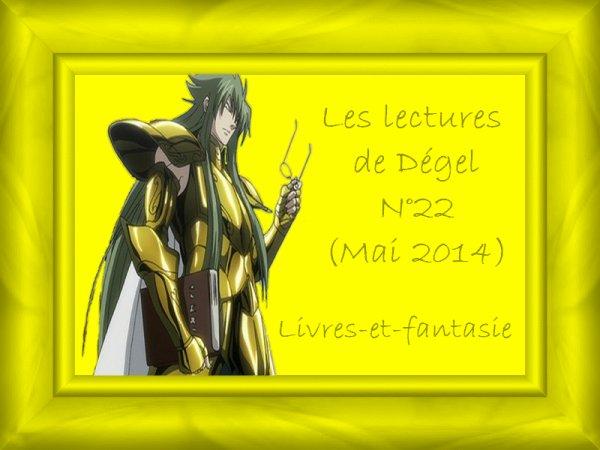 Les lectures de Dégel N°22 (Mai 2014)