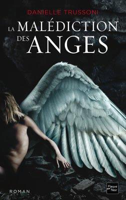 La malédiction des anges - Danielle Trussoni