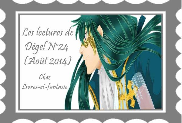 Les lectures de Dégel N°25 (Août 2014)