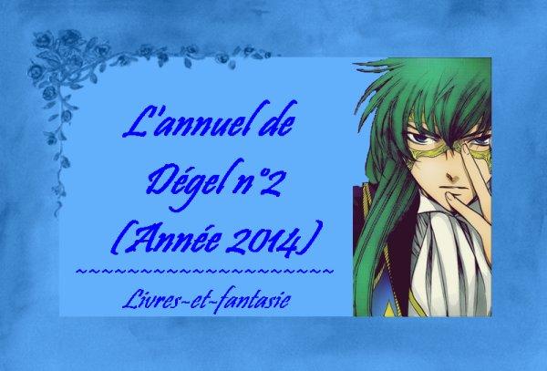 L'annuel de Dégel #2 - Année 2014