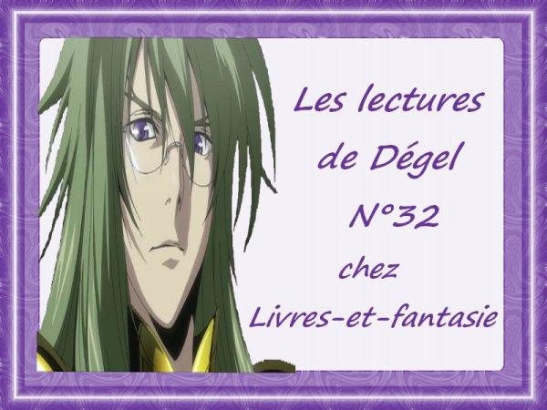 Les lectures de Dégel N°32 (Mars 2015)