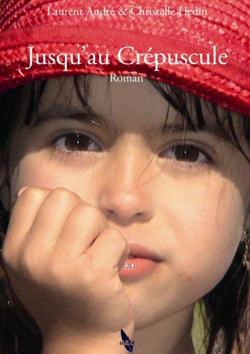 Les temps d'avant, tome 1 : Jusqu'au Crépuscule - Laurent André et Christelle Hedin