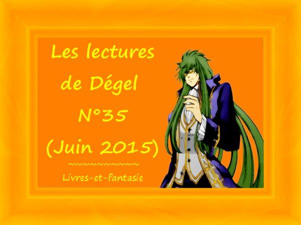 Les lectures de Dégel N°35 (Juin 2015)
