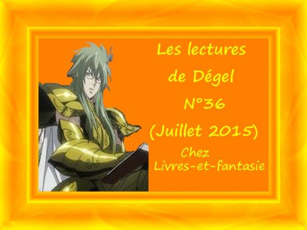 Les lectures de Dégel N°36 (Juillet 2015)