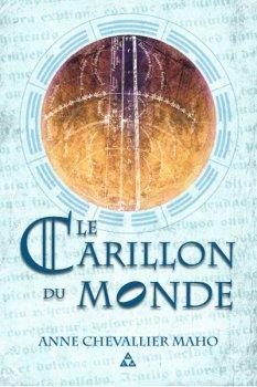 Le Carillon du Monde - Anne Chevallier Maho