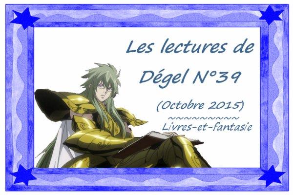 Les lectures de Dégel N°39 (Octobre 2015)