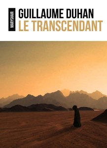 Le transcendant - Guillaume Duhan
