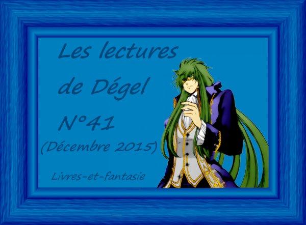 Les lectures de Dégel N°41 (Décembre 2015)