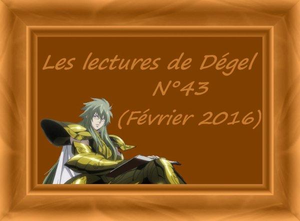 Les lectures de Dégel N°43 (Février 2016)