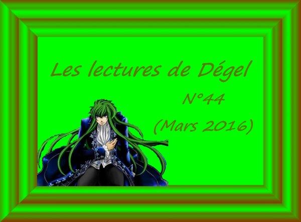Les lectures de Dégel N°44 (Mars 2016)