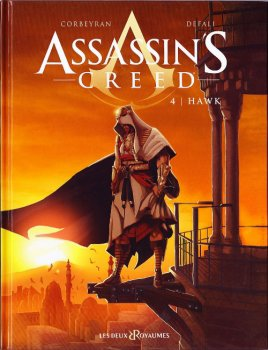 Assassin's Creed, tome 4 : Hawk : Corbeyran et Defali