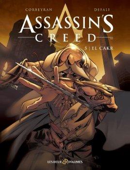 Assassin's Creed, tome 4 : El Cark : Corbeyran et Defali