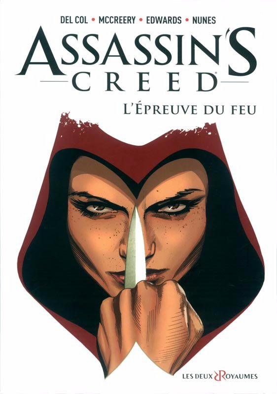 Assassin's Creed, tome 1 : L'épreuve du feu - Del Col / Mc Creery / Edwards / Nunes