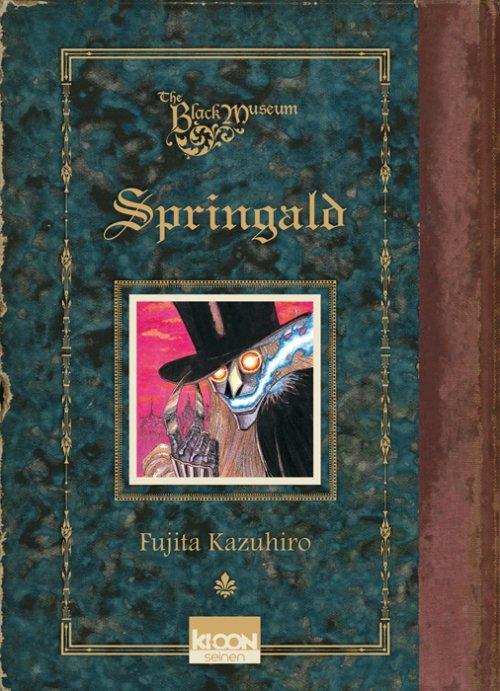 The Black Museum, tome 1 : Spingald - Kazuhiro Fujita