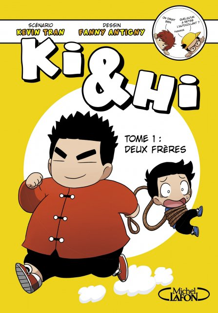 Ki et Hi, tome 1 : Deux frères - Kévin Tran et Fanny Antigny