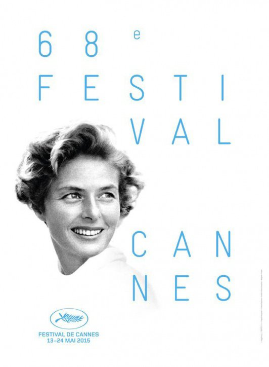 AUJOURD'HUI  L'OUVERTURE DU 68E FESTIVAL DE CANNES  DE 2015