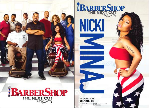 -------   Découvrez l'affiche et des stills du film « Barbershop 3 »  dont Nicki M. a un rôle.    C'est un film qui sortira aux USA le 16/04/16. Pas de date ou d'annonce pour une diffusion en France. Cela fait plaisir de la voir à l'écran.  -------