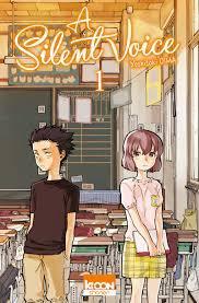 A Silent Voice : manga coup de c½ur